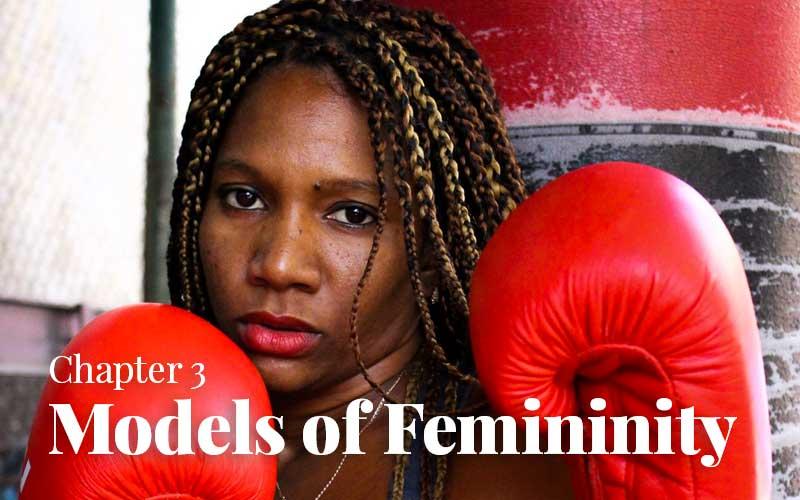 Chapter 3: Models of Femininity